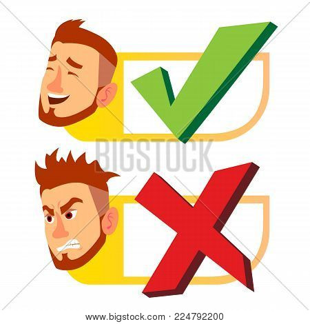 Yes And Now Sign Vector. Man Face With Emotions. Approval And Disapproval. Right And Wrong Check Box. Isolated Cartoon Illustration