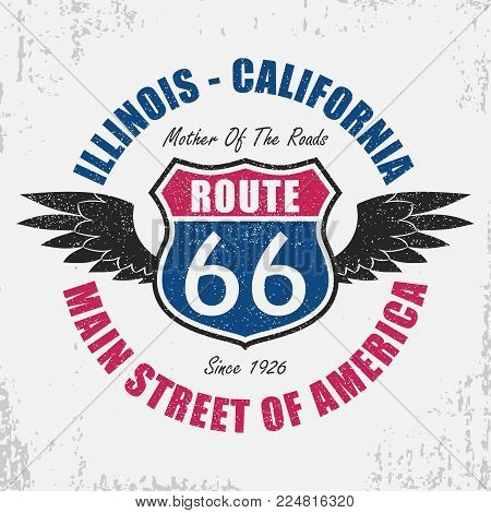 Route 66 typography graphic for t-shirt. Original clothes design with grunge, wings and slogan. Illinois - California road sign apparel retro print. Vector illustration.