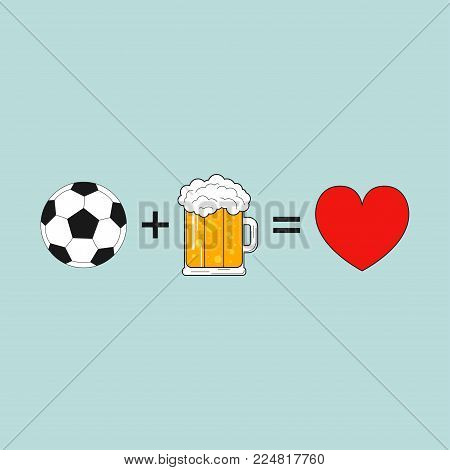 Soccer design with ball, beer mug and heart. Message: football + beer = love. Typography emblem for t-shirt, sports logo, athletic clothes print. Vector illustration.