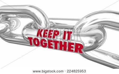 Keep it Together Chain Links Hold On Maintain 3d Illustration
