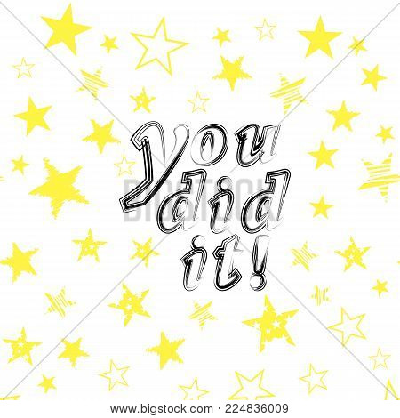 You did it text isolated on starry background