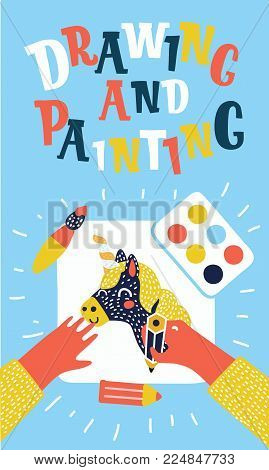 Vector cartoon colorful painting and drawing kids banners. Creative process. Vector illustration of table top, children hands, pencil, paper, brush, paint with hand drawn picture, brush, paints