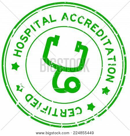 Grunge green hosptial accreditation with stethoscope icon round rubber seal stamp on white background
