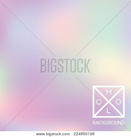 Holographic backdrop. Holo iridescent cover. Abstract soft pastel colors backdrop. Trendy creative vector cosmic gradient.  Pastel holographic foil.  Creative neon template for banner.