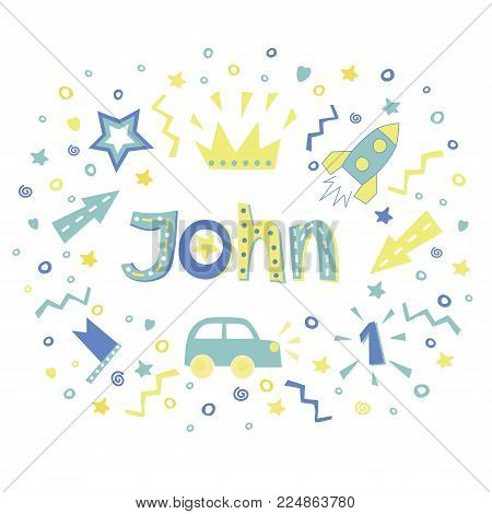 The boys name JOHN written in a nice font surrounded by car, stars, rocket and arrows . Children s background. Series Boys. Poster. Postcard. Album