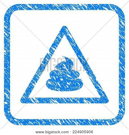 Shit Warning grunge textured icon inside rounded frame for overlay watermark stamps. Flat symbol with unclean texture. Framed vector blue rubber seal stamp with grunge design of shit warning.