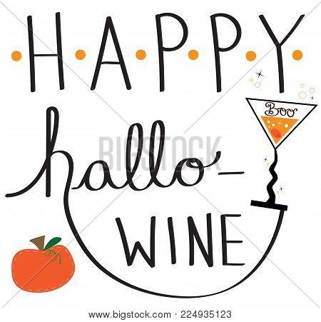 Happy Hallo Wine Halloween Holiday Lettering Celebration