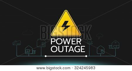The Power Outage Banner With A Warning Sign The One Is On The Black Background With A Slight Blue Gl