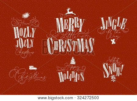 Celebration Letterings Holly Jolly, Merry Little Christmas, Jingle All The Way, Happy Holidays, Let