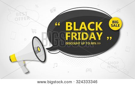 Black Friday Sale, Shopping Poster. Seasonal Discount Banner - Black Speech Bubble With Lettering An