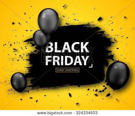 Black Friday Sale Poster. Seasonal Discount Banner With Black Balloons And Grunge Frame On Yellow Ba