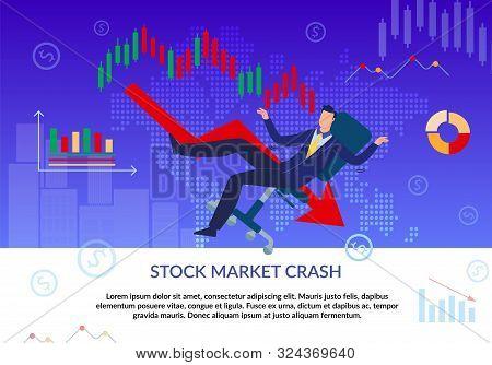 Stock Market Crash. Financial Crisis. Business Fail. Bankruptcy. Cartoon Frustrated Businessman Char