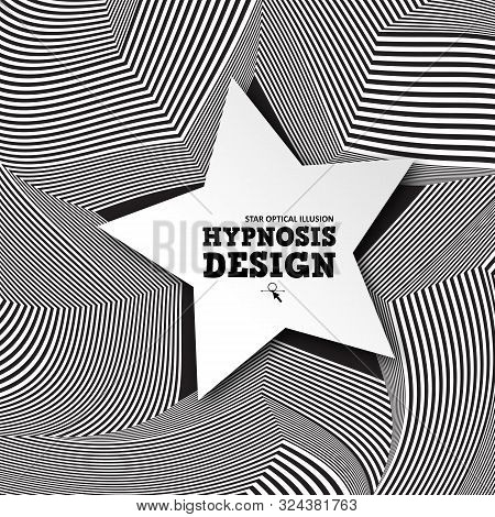 Abstract Star Optical Illusion. Hypnosis Curved Spiral Design Concept For Hypnosis, Infinity, Uncons