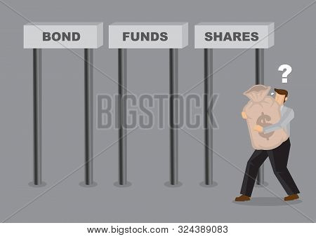 poster of Business man deciding where to invest his money in. Business asset allocation concept. Investment wealth illustration.