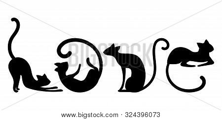 Letters From Black Cats. Vector Illustration Of Cats In The Word Love. Drawing For Children. Tattoo.