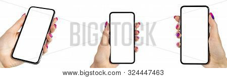 Smartphone Mockup In Woman Hand. New Modern Black Frameless Smartphone Mockup With Blank White Scree