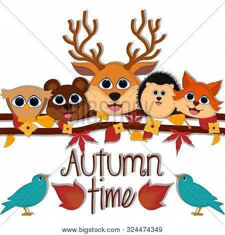 Autumn Time Card With A Cute Owl, Bear, Deer, Porcupine And Fox - Vector