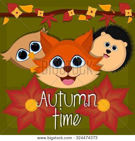Autumn Time Card With A Cute Fox, Porcupine And Owl - Vector