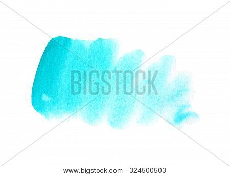 Abstract Blue Stain On White Background. Turquoise Color Blot Watercolor Illustration. Watercolour B