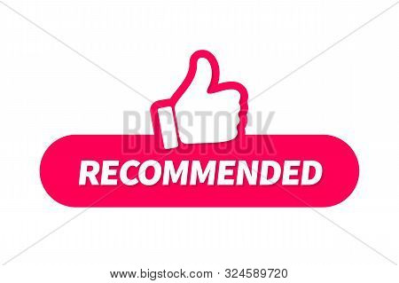 Banner Recommended With Thumb Up. Red Web Push Button With Text Recommended Isolated On White Backgr