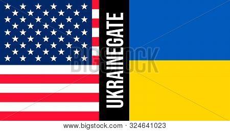 Ukrainegate Illustration. Flags Of United States And Ukraine. Political Scandal.