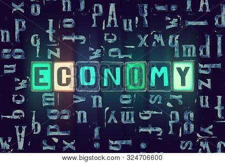 The Word Economy As Neon Glowing Unique Typeset Symbols, Luminous Letters Economy