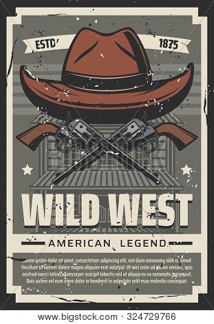 Wild West Cowboy Hat And Revolver Guns, Retro Poster. Vector American Legend Western Cowboy Saloon A