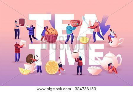 Tea Time Concept With Tiny Men And Women Drink Tea With Pastry, Rolling Lemon Slice To Huge Cup With