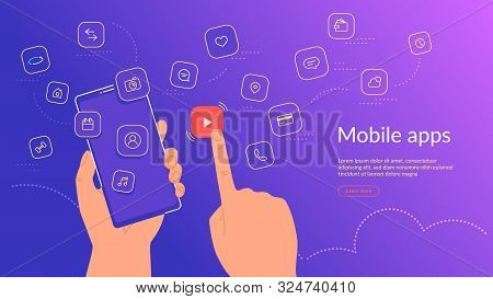 Human Hand Holding Smartphone And Choosing A Mobile App Icon For Video Streaming And Hosting. Gradie