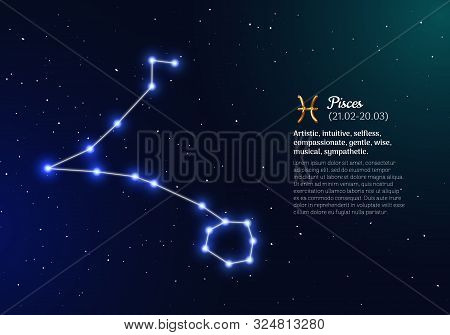 Pisces Zodiacal Constellation With Bright Stars. Pisces Star Sign And Dates Of Birth On Deep Space B