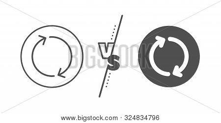 Rotation Arrowhead symbol. Versus concept. Refresh arrow line icon. Navigation pointer sign. Line vs classic refresh icon. Vector poster
