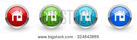 Home silver metallic glossy icons, set of modern design house buttons for web, internet and mobile applications in four colors options isolated on white background
