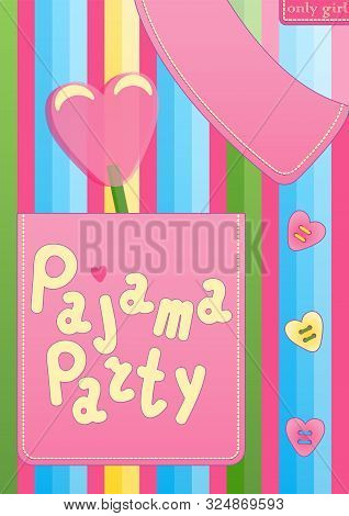 Pajama Sleepover Party Card In The Form Of Pajamas For Girl. Slumber Party Invitation Card Or Poster