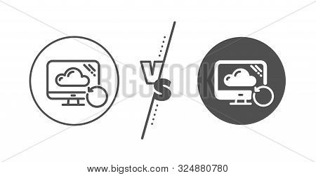 Backup Data Sign. Versus Concept. Recovery Cloud Line Icon. Restore Information Symbol. Line Vs Clas