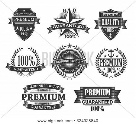 Premium Quality Icons, Product Badges And Guarantee Labels. Vector Monochrome Engraving Signs, Quali