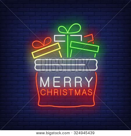 Christmas Presents Bag Neon Sign. Open Sack, Boxes, Wrap. Vector Illustration In Neon Style For Topi
