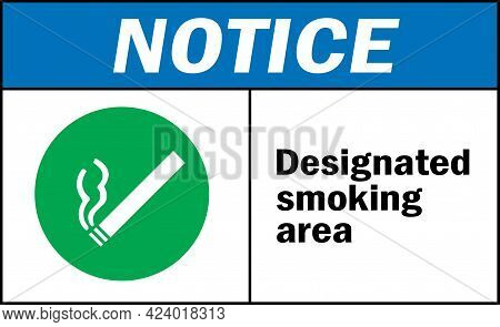 Designated Smoking Area Notice Sign. Labels And Stickers.