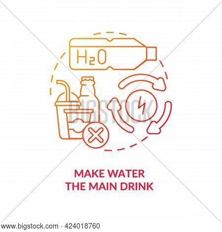 Make Water Main Drink Concept Icon. Improve Everyday Liquid Consumption. Staying Hydrated During Day