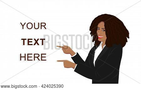 Smiling Dark-skinned Woman In Black Business Suit Points Her Fingers At The Banner Or Announcing Tex