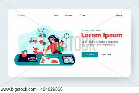 Multitasking Mom With Baby Flat Vector Illustration. Cartoon Busy Mother In Chaos With Cooking, Kid
