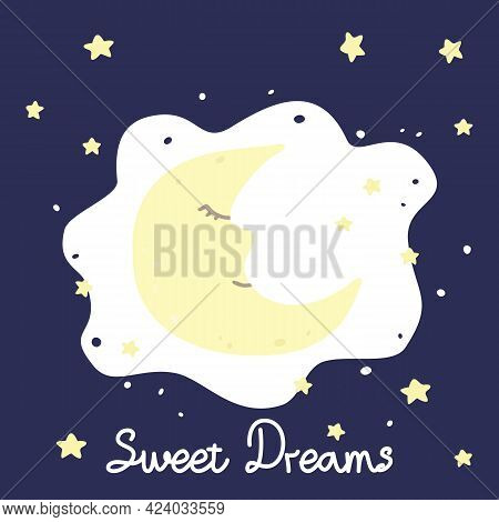 Vector Illustration With Cartoon Crescent, Stars And Inscription Sweet Dreams On Dark Background. Fo