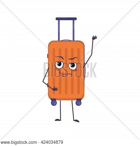 Cute Character Of Vacation Suitcase With Emotions, Face, Arms And Legs. The Funny Or Proud, Domineer