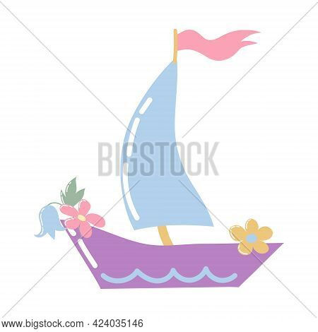 Cartoon Boat With A Sail, Flag And Flowers. Pastel Colors. Isolated On A White Background. Sailboat