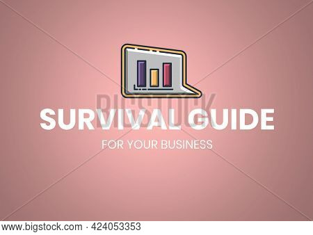Composition of survival guide text in white with graph in speech bubble, on pink. business and marketing guide design template concept digitally generated image.