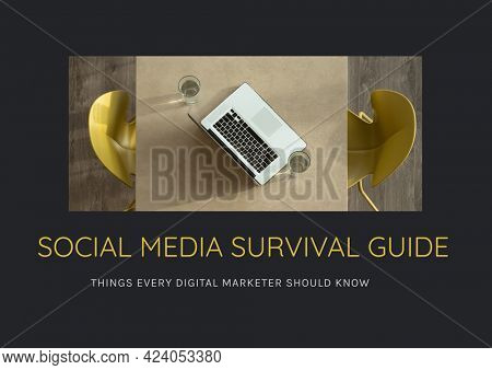 Composition of social media survival guide text in yellow with laptop on cafe table, on black. business and marketing guide design template concept digitally generated image.