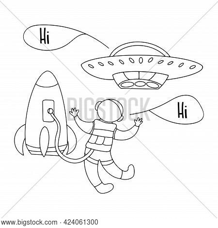 Meeting Of Astronaut And Ufo In Space. Friendly Greeting. Flying Saucer And Rocket. Black And White