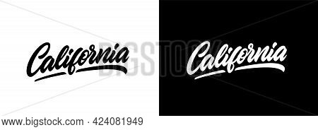 California Hand Lettering Design For T-shirt, Hoodie, Baseball Cap, Jacket And Other Uses. Vector Te
