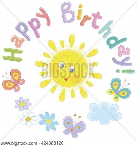 Birthday Card With A Cute Friendly Smiling Yellow Sun And Colorful Merry Butterflies Flittering Over
