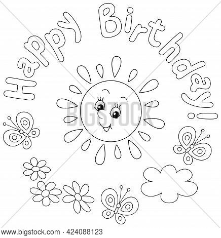 Birthday Card With A Cute Friendly Smiling Sun And Merry Butterflies Flittering Over Summer Flowers,