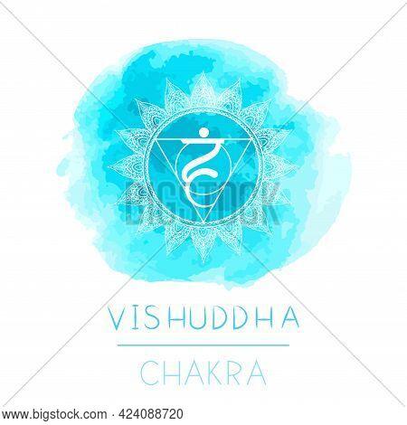 Vector Illustration With Symbol Chakra Vishuddha And Watercolor Element On White Background. Circle